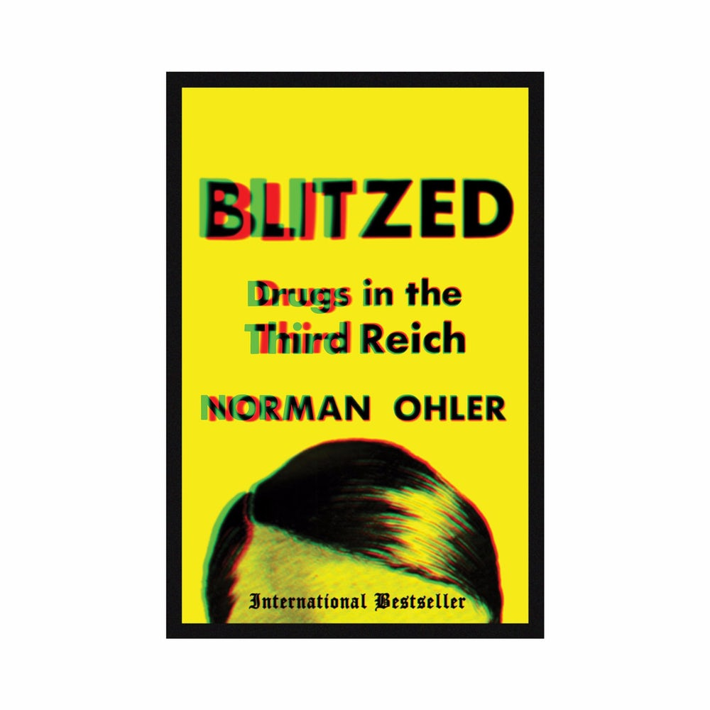 The English translation of 'Blitzed: Drugs in the Third Reich' comes out in March.