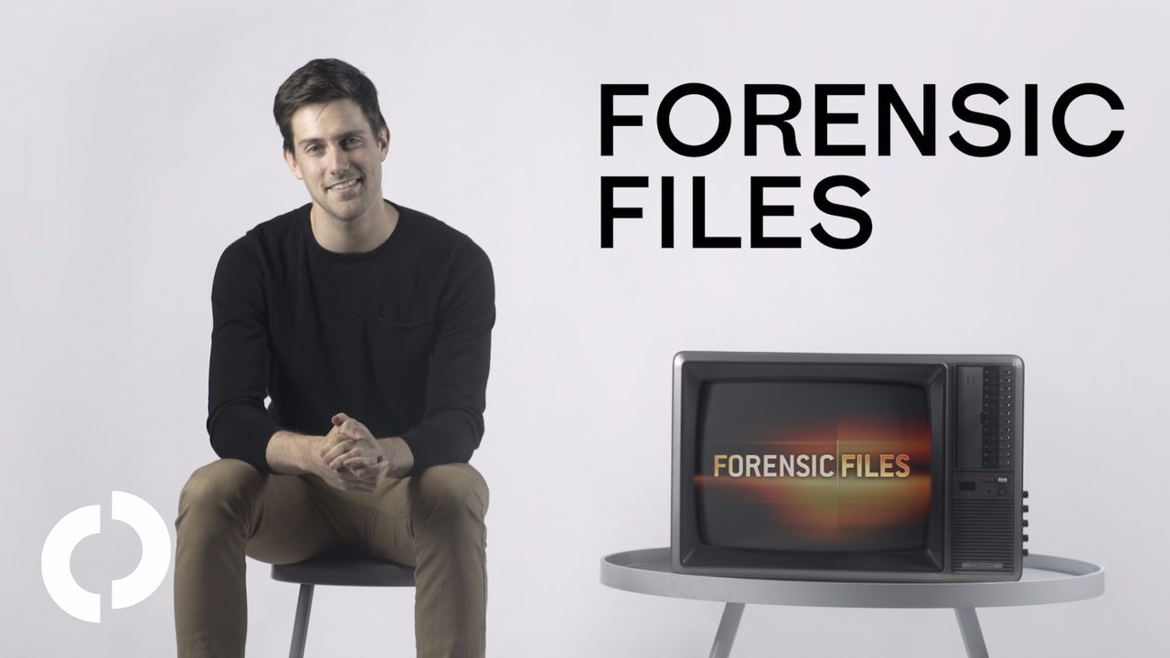 Forensic Files Is Extremely My Shit The Outline