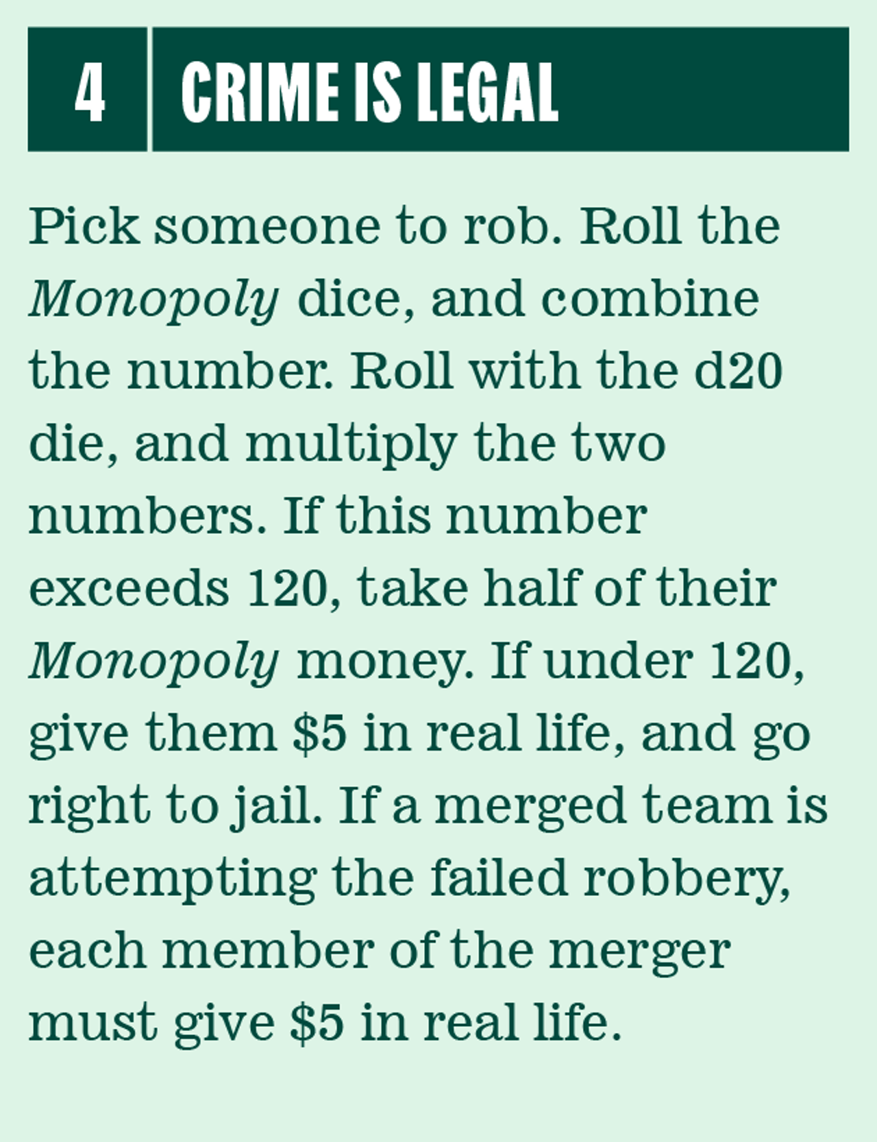 Monopoly is a better game with real money and crime | The