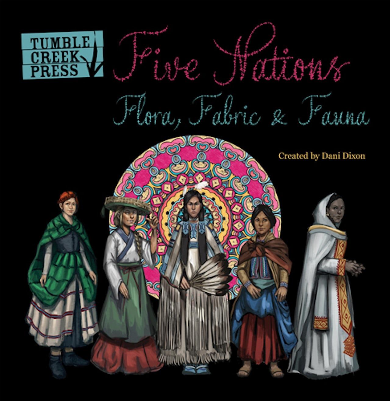 Five Nations: Flora, Fabric, & Fauna.
